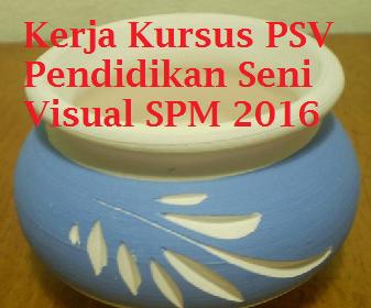 panduan Kerja Kursus PSV 2016