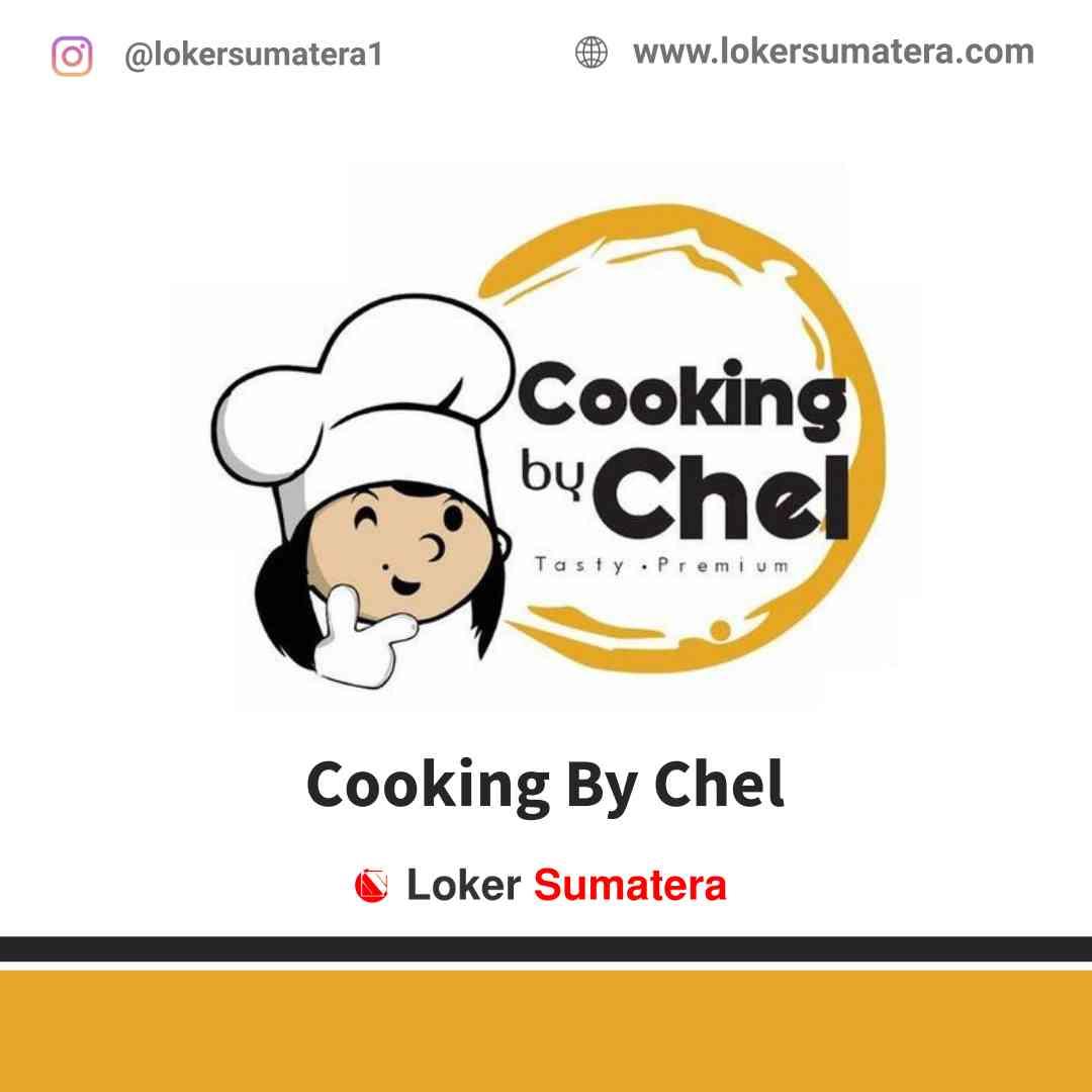 Lowongan Kerja Medan, Cooking By Chel Juli 2021