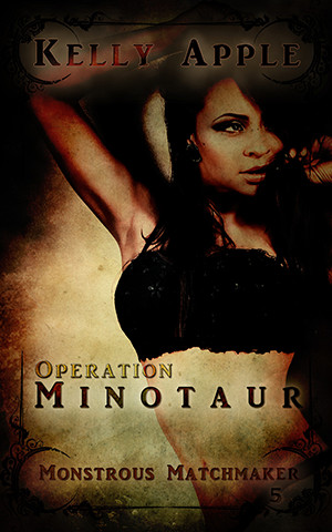 Operation Minotaur by Kelly Apple