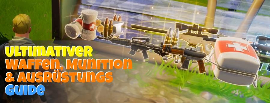 Waffen Munition Ausrüstungs Guide