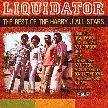 HARRY J ALL STARS - Liquidator: The Best Of The Harry J All Stars (2003)