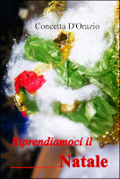 https://www.amazon.it/Riprendiamoci-il-Natale-Concetta-DOrazio-ebook/dp/B00H2TE60W/ref=sr_1_1?ie=UTF8&qid=1480692877&sr=8-1&keywords=riprendiamoci+il+natale