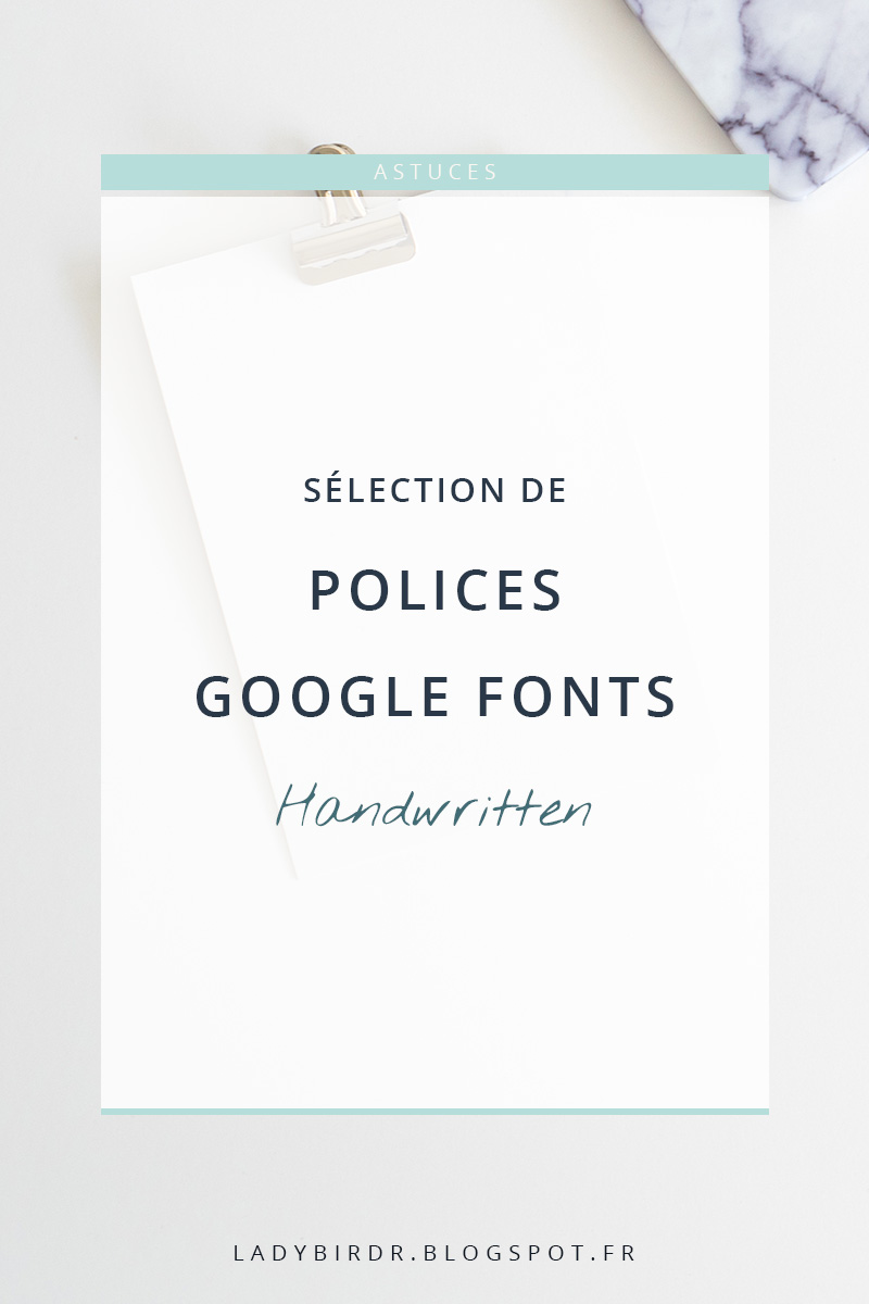Sélection de polices Google Fonts - Handwritten