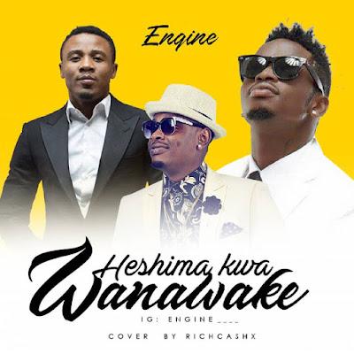 Engine - HESHIMA KWA WANAWAKE