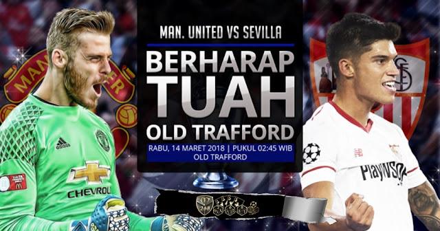 Prediksi Manchester United Vs Sevilla, Rabu 14 Maret 2018 Pukul 02.45 WIB @ SCTV