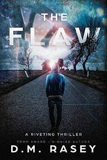 The Flaw - a nail biting thriller book promotion D.M. Rasey