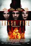 Tâm Địa Hoả - Trash Fire