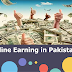 Best 5 Ways to Earn Money Online In Pakistan