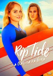 Rip Tide – A Garota da Hora Torrent (2018) Dual Áudio WEB-DL 1080p – Download