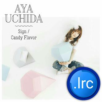 Aya Uchida - Sign.lrc (Download Lyrics)