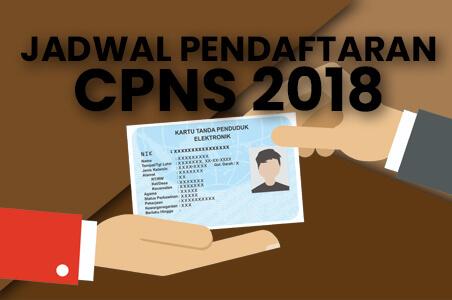 informasi Jadwal PendaftaranCPNS 2018