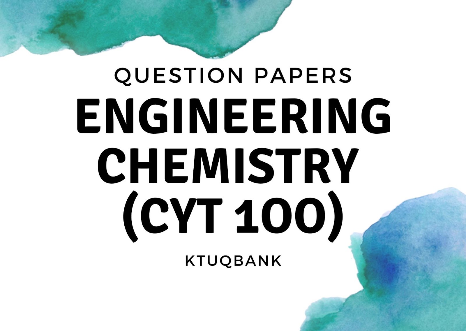 Engineering Chemistry | CYT100 | Question Papers