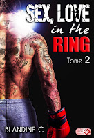SEX,LOVE IN THE RING - TOME 2 DE BLANDINE C