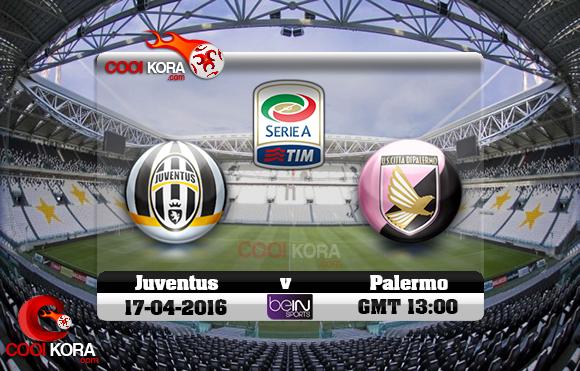 مشاهدة مباراة يوفنتوس وباليرمو اليوم 17-4-2016 في الدوري الإيطالي