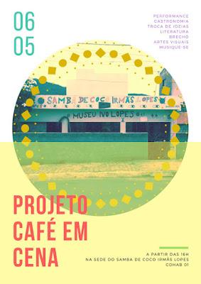 Café em Cena: 7ª edição do projeto será na sede do Coco Irmãs Lopes