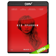 Operación Red Sparrow (2018) HC HDRip 1080p Audio Dual Latino-Ingles