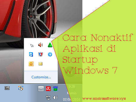 Cara Disable Aplikasi di Startup Windows 7