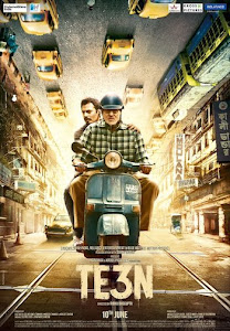 Poster Of Bollywood Movie Te3n 2016 300MB DVDRip 480P Full Hindi Movie