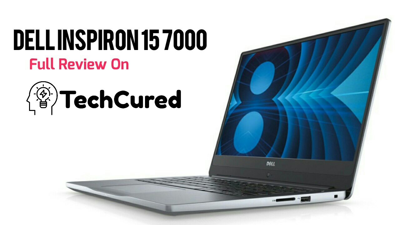 Dell Inspiron 15 7000 | TechCured.com