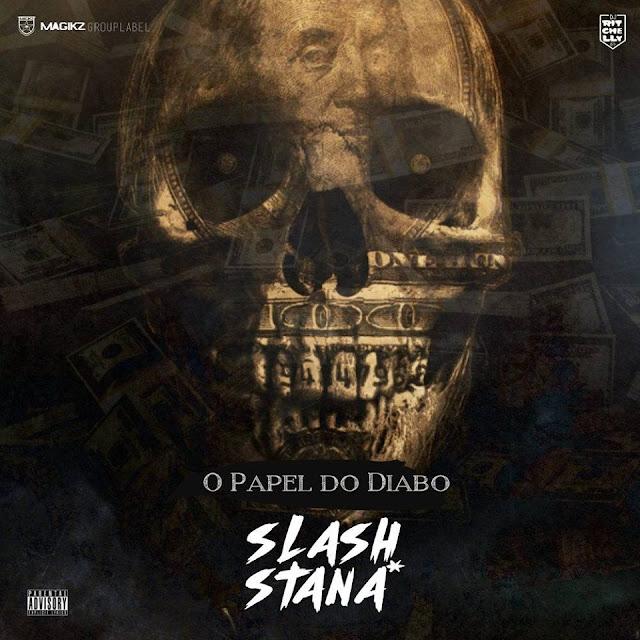Magikz Apresentam: Slash Stana* - O 'Papel' do Diabo / ANGOLA