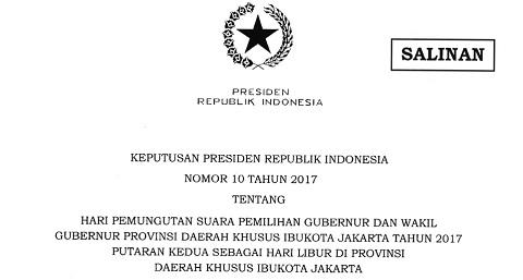 Keppres No 10 Tahun 2017, Rabu 19 April 2017 Sebagai Hari Libur di DKI Jakarta