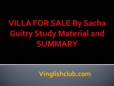 VILLA FOR SALE By Sacha Guitry short notes