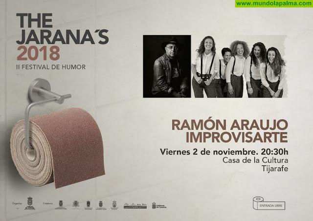 El inconfundible humor de Ramón Araujo y la improvisación del colectivo Improvisarte llenarán de risas la Casa de la Cultura de Tijarafe