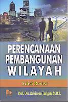 Judul Buku : PERENCANAAN PEMBANGUNAN WILAYAH Edisi Revisi