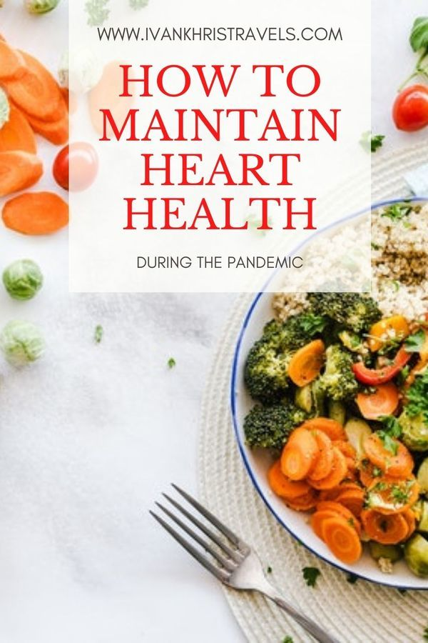 Ways to maintain your family's heart health during the pandemic