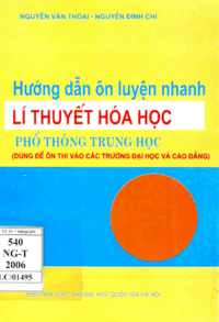 Hướng Dẫn Ôn Luyện Nhanh Lý Thuyết Hóa Học THPT - Nguyễn Văn Thoại