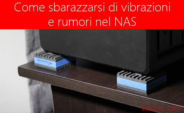 Come-eliminare-vibrazioni-rumori-nel-NAS