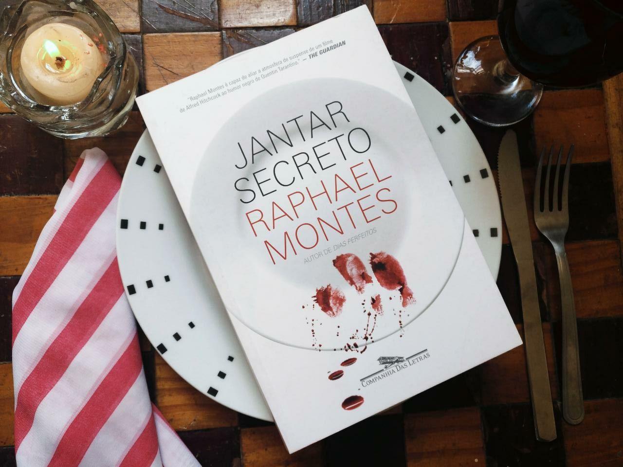 RESENHA DE LIVRO: JANTAR SECRETO - RAPHAEL MONTES