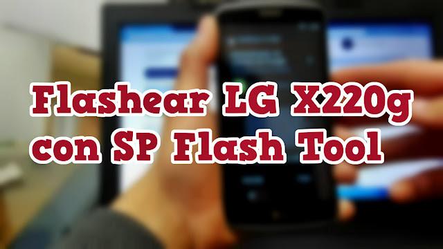 Flashear, reparar LG X220G