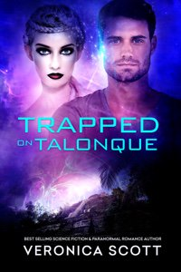 Trapped On Talonque (A Sectors SF Romance)