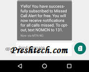 How To Get Missed Calls Alert On MTN, Even When Your Phone is Not Reachable