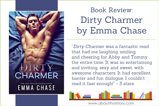 Book Review: Dirty Charmer by Emma Chase | About That Story