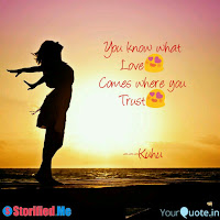 You Know What love comes where you trust - Kuhu