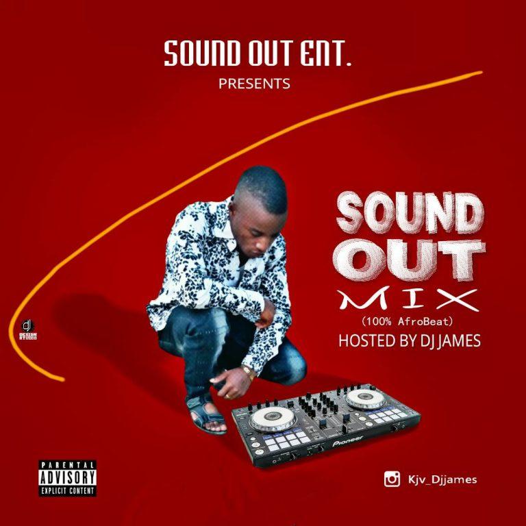 NAIJA MIXTAPE: DJ James – Sound Out Mix (100% AfroBeat