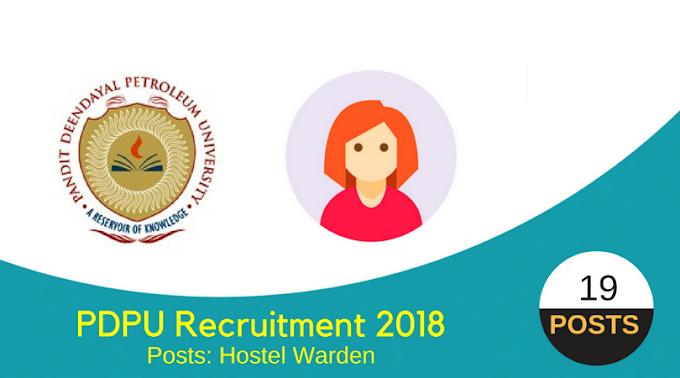 PDPU Recruitment for Hostel Warden Posts - 2018