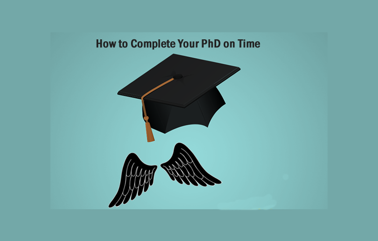 How to Complete Your PhD on Time