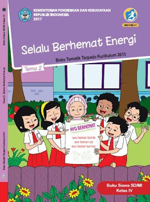 Buku Siswa  Kelas 4 Kurikulum 2013 Revisi 2017 Semester 1 Tema 2 Selalu Berhemat Energi