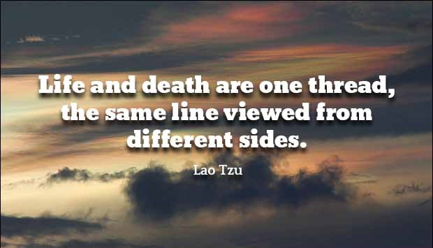 Life And Death Quotes ~ Best Quotes and Sayings