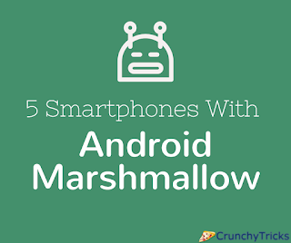 Phones with android Marshmallow