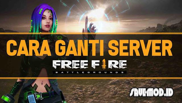 Cara Ganti Server di Free Fire Tanpa Root ke Negara Lain!
