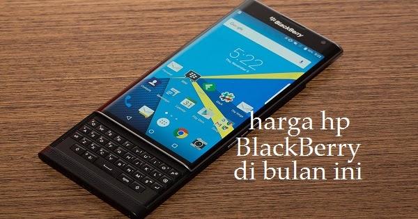 Harga Hp Blackberry Baru Dan Bekas Oktober 2016 Arhutek