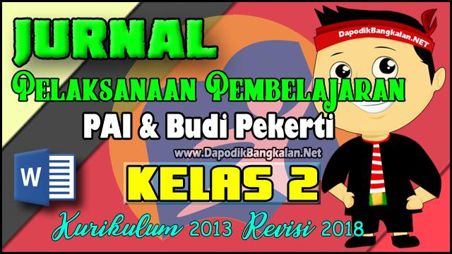 Jurnal PAI Kelas 2 Kurikulum 2013 Revisi 2018