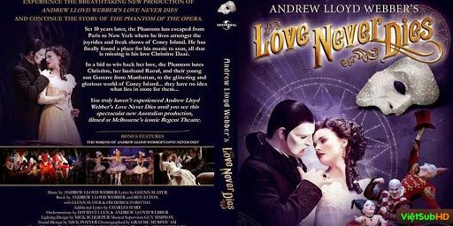 Phim Tình Yêu Bất Diệt VietSub HD | Love Never Dies 2012 2012