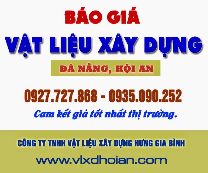 Báo giá VLXD tại Hội An, Đà Nẵng, Quảng Nam