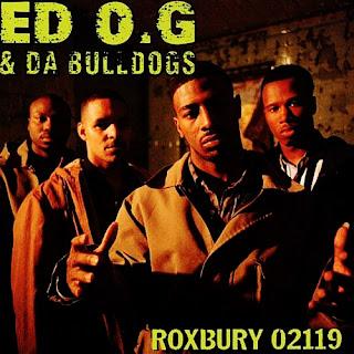 Ed O.G & Da Bulldogs - Roxbury 02119 (1993)