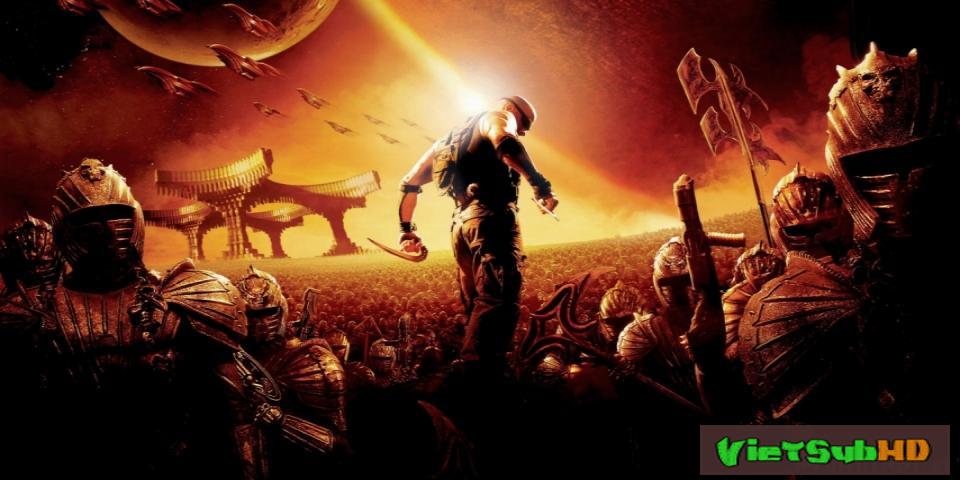 Phim Huyền Thoại Riddick VietSub HD | The Chronicles Of Riddick 2004